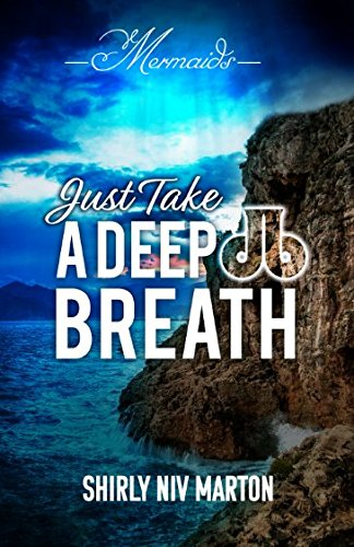 JUST TAKE A DEEP BREATH: Mermaids (DB- Mermaids) by 1-68411-468-3