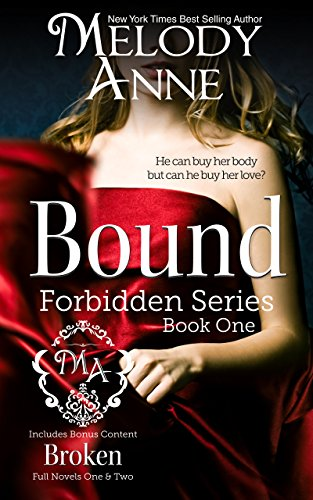 Bound: Forbidden Series - Book One by [Anne, Melody]