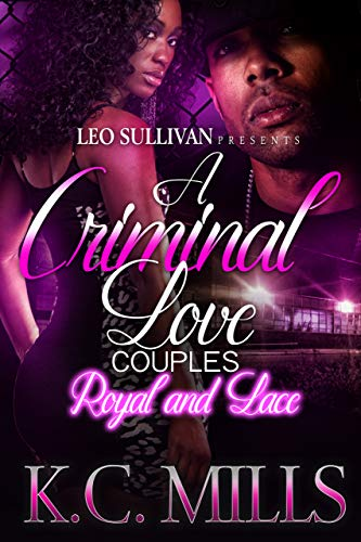 A Criminal Love Couples: Royal & Lace