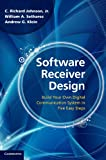 img - for Software Receiver Design: Build your Own Digital Communication System in Five Easy Steps book / textbook / text book