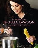 La cocina de Nigella Lawson: Comida rápida saludable