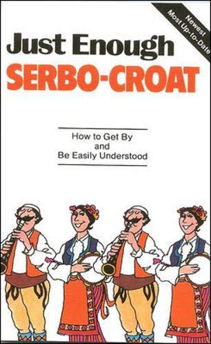 Just Enough Serbo-Croat...