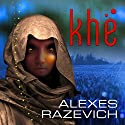Khe Audiobook by Alexes Razevich Narrated by Angel Clark