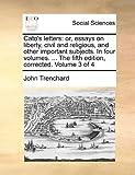 Cato's Letters, John Trenchard, 1140815466