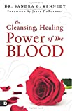 #4: The Cleansing, Healing Power of the Blood
