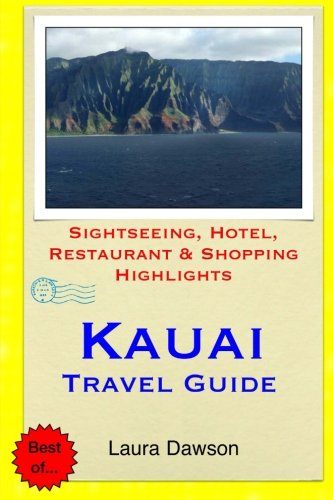 Kauai Travel Guide: Sightseeing, Hotel, Restaurant & Shopping - Kauai Shopping On