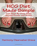 HCG Diet Made Simple, Harmony Clearwater Grace, 0982266707