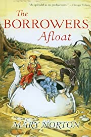 The Borrowers Afloat by Mary Norton…