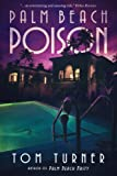 Palm Beach Poison (A Charlie Crawford Mystery) (Volume 2)