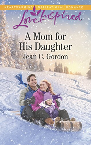 Books : A Mom for His Daughter (Love Inspired)