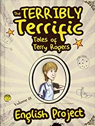Books for Kids: The Terribly Terrific Tales of Terry Rogers: Children's Book - Books for Kids - Kids Books (English Edition)