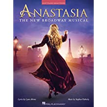 Anastasia Songbook: The New Broadway Musical