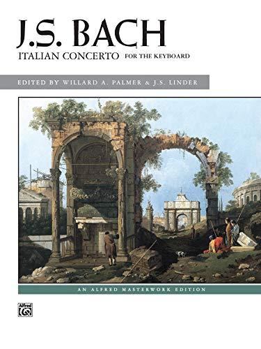 Bach -- Italian Concerto (Alfred Masterwork Edition)