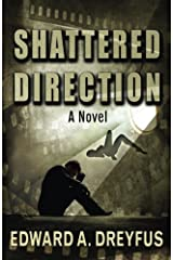 Shattered Direction Paperback