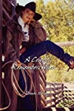 A Cowgirl Remembers When, Dawn Nelson, 0982274343