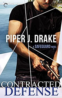 Contracted Defense (A Safeguard Novel Book 3) by [Drake, Piper J.]