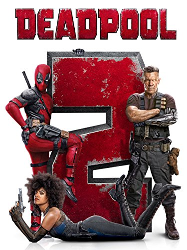 Deadpool 2 (Best Of The Best 2 Cast)