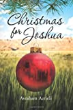 Christmas for Joshua, Avraham Azrieli, 146360288X