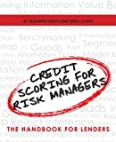 img - for Credit Scoring for Risk Managers: The Handbook for Lenders book / textbook / text book