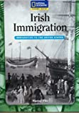 Theme Sets: Irish Immigration, Dickson, Shirley and McGuire, Margit E., 0792247507