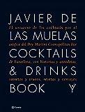 Cocktails & Drinks Book: El universo de los