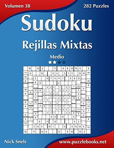 Sudoku Rejillas Mixtas - Medio - Volumen 38 - 282 Puzzles (Volume 38)  [Snels, Nick] (Tapa Blanda)