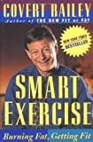 Smart Exercise, Covert Bailey, 0395661145