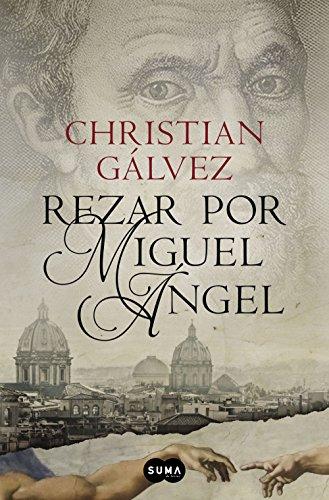 Descargar Libro Rezar Por Miguel Ángel Christian Gálvez