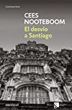 img - for El desvio a Santiago / Roads to Santiago (Spanish Edition) book / textbook / text book