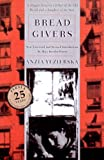 Bread Givers, Anzia Yezierska, 0892550147