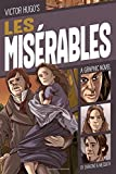 img - for Les Mis rables: A Graphic Novel (Classic Fiction) book / textbook / text book