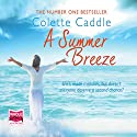 A Summer Breeze Audiobook by Colette Caddle Narrated by Deirdre O'Connell