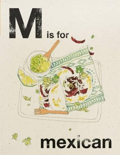 M is for Mexican (Alphabet Cooking) by Quadrille