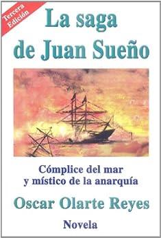 La saga de Juan Sueño (Spanish Edition)