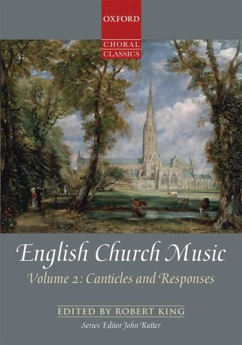 English Church Music Volume 2  Canticles And Responses  Oxford Choral Classics Collections
