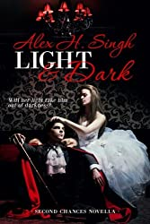 Light & Dark: Will her light take him out of darkness? (Second Chances Novella) (Volume 1)