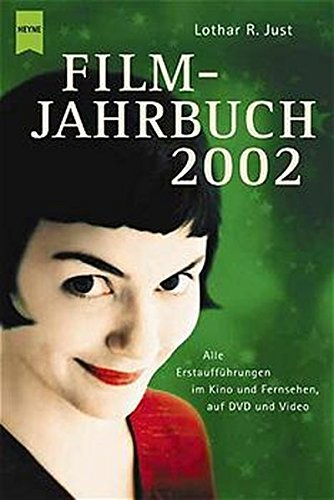 Filmjahrbuch 2002 (Heyne Allgemeine Reihe (01))