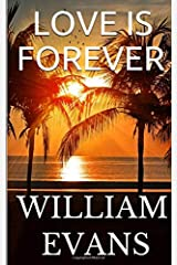 LOVE IS FOREVER Paperback