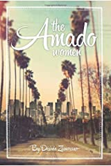 The Amado Women by Desiree Zamorano (2014-07-01) Paperback