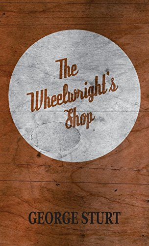 - The Wheelwright's Shop (Craftsman)