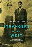 Strangers in the West: The Syrian Colony of New York City, 1880-1900