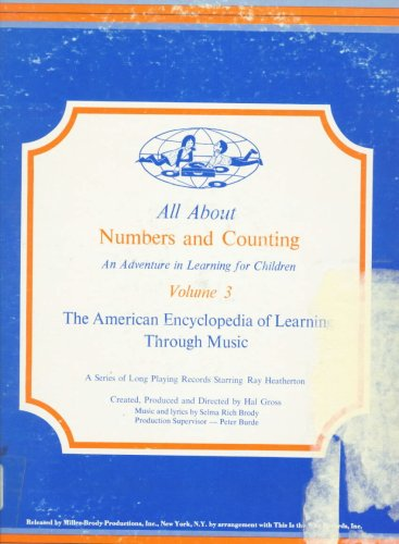 All About Numbers and Counting, An Adventure in Learning for Children, Vol 3, American Encyclopedia of Learning Through - Co Holbrook And