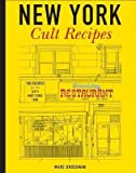 img - for By Marc Grossman New York Cult Recipes [Hardcover] book / textbook / text book