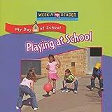 Playing at School, Joanne Mattern, 0836867955