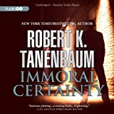 img - for Immoral Certainty (Butch Karp and Marlene Ciampi Series) book / textbook / text book