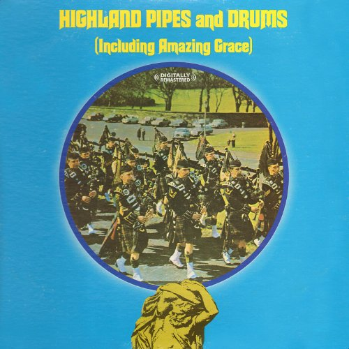 Highland Pipes And Drums (Digitally ()