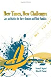 New Times, New Challenges : Law and Advice for Savvy Seniors and their Families, Hegland, Kenney F. and Fleming, Robert B., 1594607370