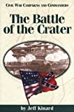 The Battle of the Crater, Jeff Kinard, 1886661065