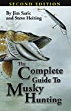The Complete Guide To Musky Hunting