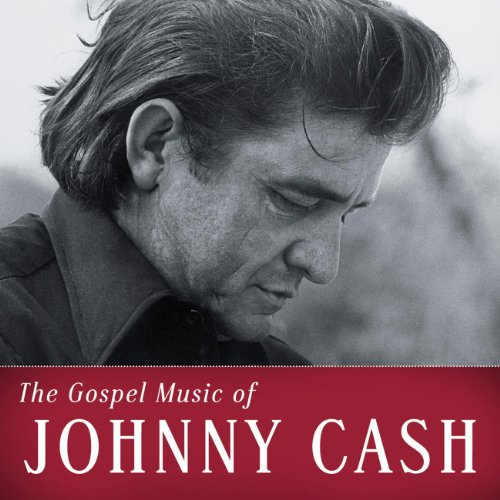 The Gospel Music Of Johnny Cash